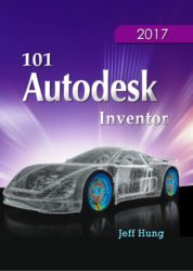 101 Autodesk Inventor 2017