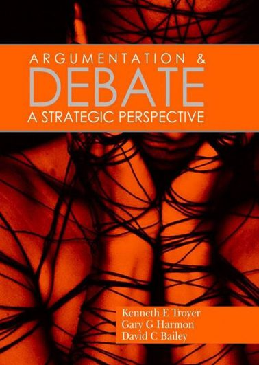 ARGUMENTATION & DEBATE A STRATEGIC PERSPECTIVE
