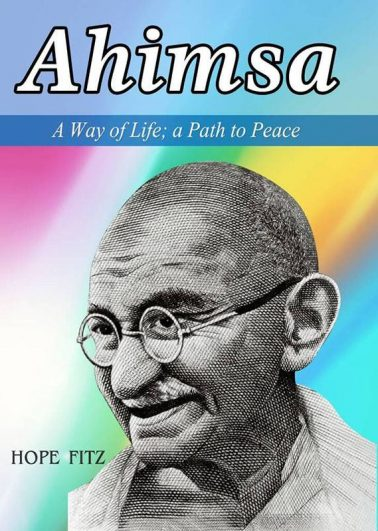 Ahimsa – A Way of Life: A Path to Peace