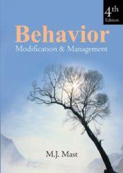 Behavior Modification & Management (Fourth Edition)