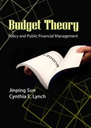 Budget Theory: Policy and Public Financial Managements