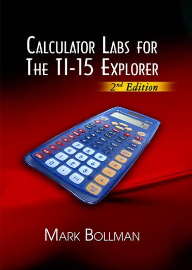 Calculator Labs for The TI-15 Explorer (2nd Edition)