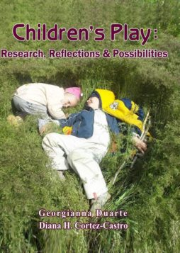 Children's Play – Research, Reflections & Possibilities