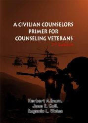 Civilian Counselors' Primer for Counseling Veterans (2nd Edition)