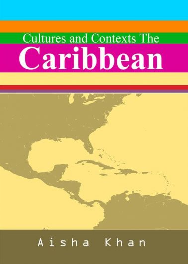 Cultures and Contexts The Caribbean