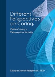 Different Perspectives on Caring – Making Caring a Metacognitive Activity