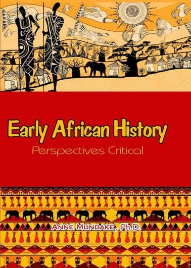 Early African History-Perspectives Critical