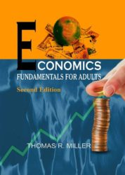 Economics Fundamentals for Adults (Second Edition)
