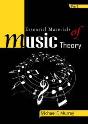 Essential Materials of Music Theory – Part II