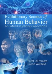 Evolutionary Science of Human Behavior an Interdisciplinary Approach