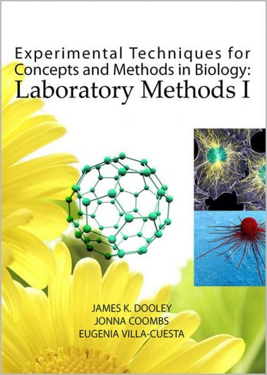 Experimental Techniques for Concepts and Methods in Biology: Laboratory Methods I