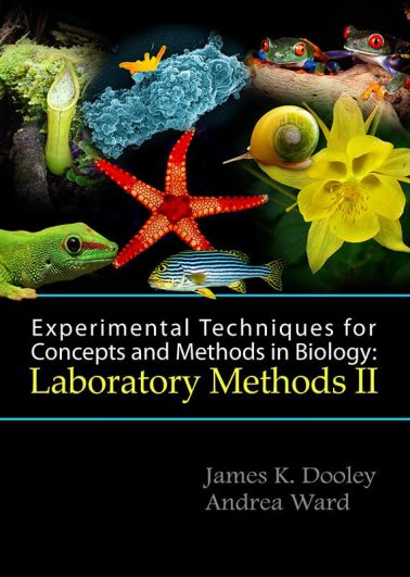 Experimental Techniques for Concepts and Methods in Biology: Laboratory Methods II