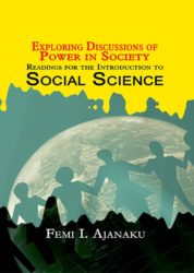 Exploring Discussions of Power in Society: Readings for The Introduction to Social Science
