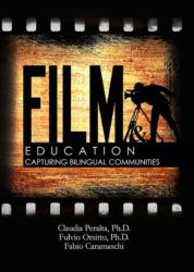 Film and Education: Capturing Bilingual Communities