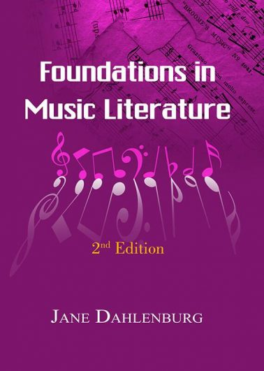 Foundations in Music Literature – with Anthology of Scores (2nd Edition)