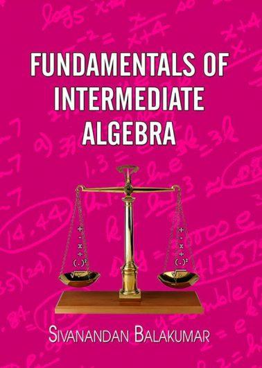 Fundamentals of Intermediate Algebra: Solution Manual