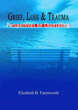 Grief, Loss & Trauma – Perspectives on Counseling