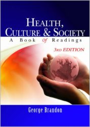 Health, Culture & Society: A Book of Readings (3rd Edition)