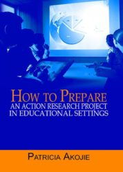 How to Prepare an Action Reasearch Project in Educational Settings