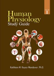 Human Physiology Study Guide: Volume I