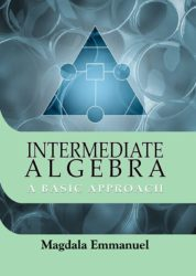Intermediate Algebra: A Basic Approach (Revised Edition)
