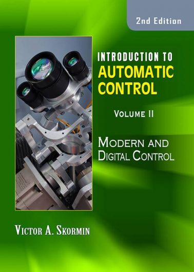 Introduction to Automatic Control: Modern and Digital Control Volume II