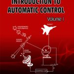 Introduction to Automatic Control Volume I 1