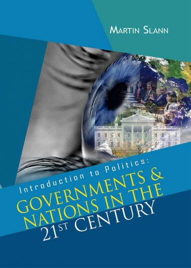 Introduction to Politics: Governments & Nations in The 21st Century