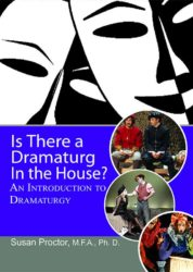 Is there a Dramaturg in the House? An Introductory to Dramaturgy