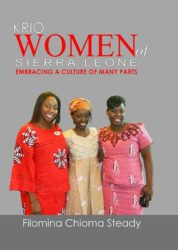 KRIO WOMEN of SIERRA LEONE – EMBRACING A CULTURE OF MANY PARTS