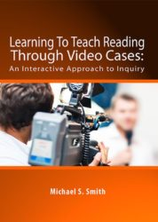 Learning To Teach Reading: Through Video Cases