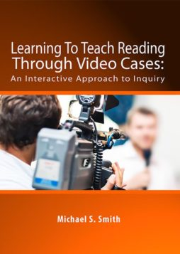 Learning To Teach Reading: Through Video Cases 1