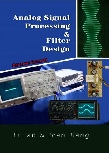 Analog Signal Processing and Filter Design (Second Edition)