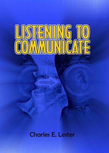 Listening to Communicate