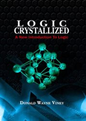 Logic Crystallized: A New Introduction to Logic