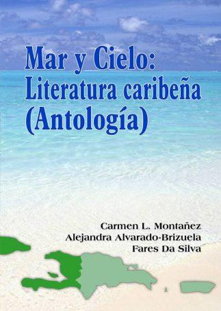 MAR Y CIELO: LITERATURA CARIBEÑA (Antología)