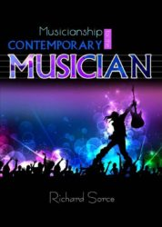 MUSICIANSHIP FOR THE CONTEMPORARY MUSICIAN