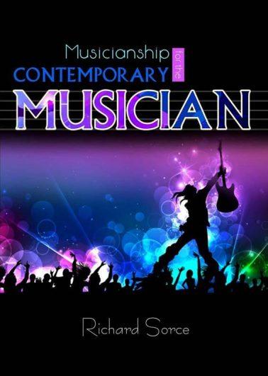 MUSICIANSHIP FOR THE CONTEMPORARY MUSICIAN