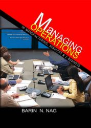 Managing Operations in Manufacturing, Services and e-Business
