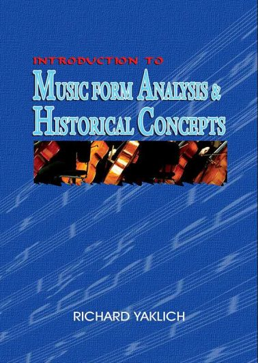 Music Form Analysis & Historical Concepts
