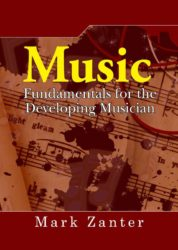 Music Fundamentals for the Developing Musician
