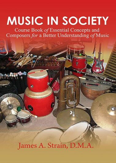 Music in Society Course Book of Essential Concepts and Composers