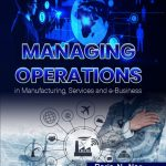 Nag, barin_Managing Operations in Manufacturing, Services and e-Business_2nd Edition_Cover