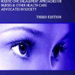 No Time For Shadows- Holistic Civic Engagement Approaches for Nurses and other Health Care Advocates in Society (3rd Edition)