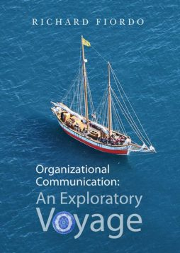 Organizational Communication: An Exploratory Voyage 1