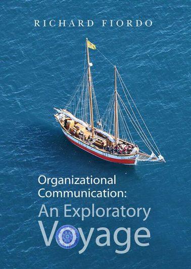 Organizational Communication: An Exploratory Voyage