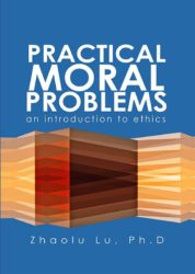 PRACTICAL MORAL PROBLEMS – an introduction to ethics