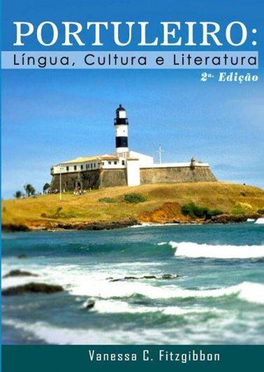 Portuleiro Língua, Cultura e Literatura : 2ª edição