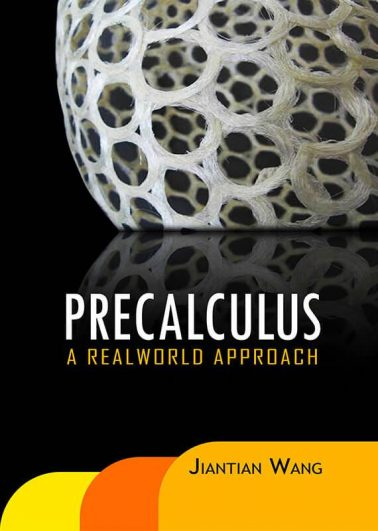 Precalculus: A Real World Approach