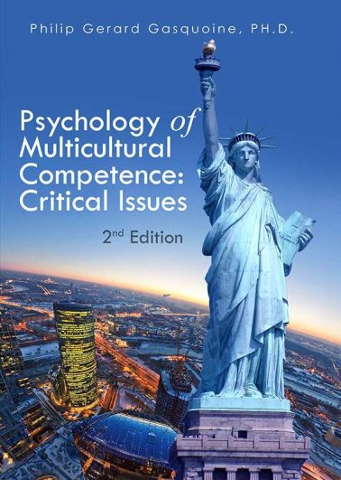 Psychology of Multicultural Competence: Critical Issues